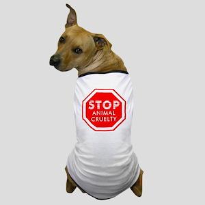 Stop Animal Cruelty Dog T-Shirt