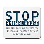 Spank the Monkey Mousepad