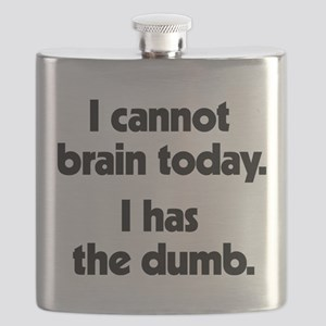 I Cannot Brain Today Flask