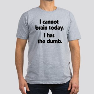 I Cannot Brain Today Men's Fitted T-Shirt (dark)