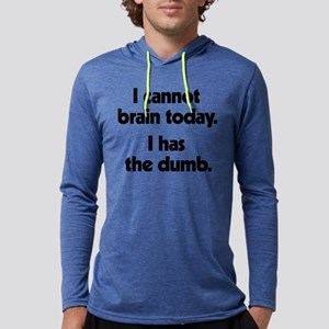 I Cannot Brain Today Mens Hooded Shirt