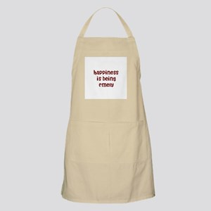 happiness is being Emely BBQ Apron
