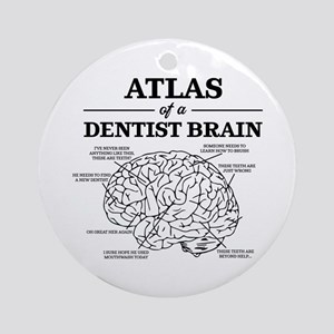 Atlas of a Dentist Brain Round Ornament