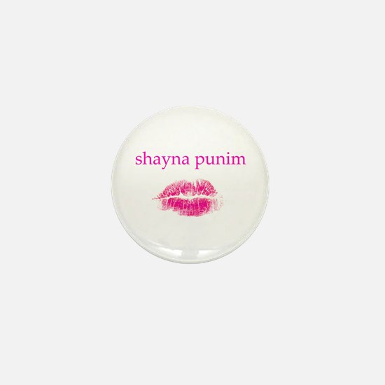 Shayna Punim Mini Button