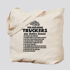 10 Reasons Truckers Better Lovers Tote Bag