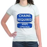 Chains Requied, Whips Optiona Jr. Ringer T-Shirt