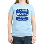 Chains Requied, Whips Optiona Women's Light T-Shir
