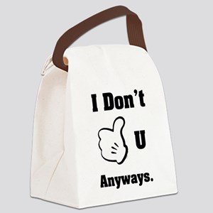 I Dont Like you Canvas Lunch Bag