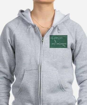 I judge you when you use poor g Zip Hoodie