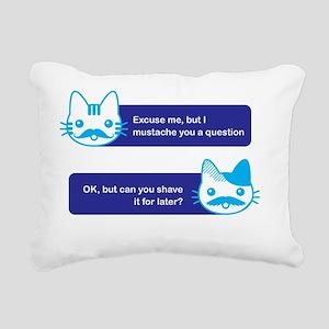 I mustache you a questio Rectangular Canvas Pillow