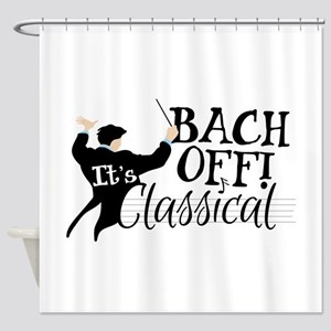 Bach Off! Shower Curtain