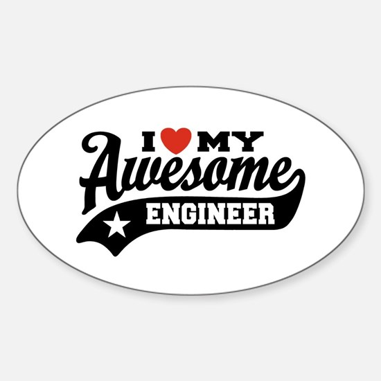 I Love My Awesome Engineer Sticker (Oval)
