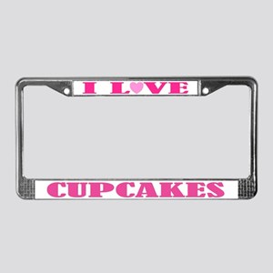 I Love Cupcakes License Plate Frame