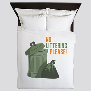 No Littering Queen Duvet