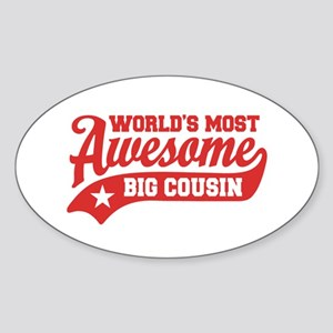 World's Most Awesome Big Cousin Sticker (Oval)