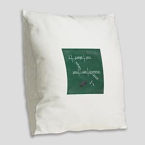 I judge you when you use poor Burlap Throw Pillow