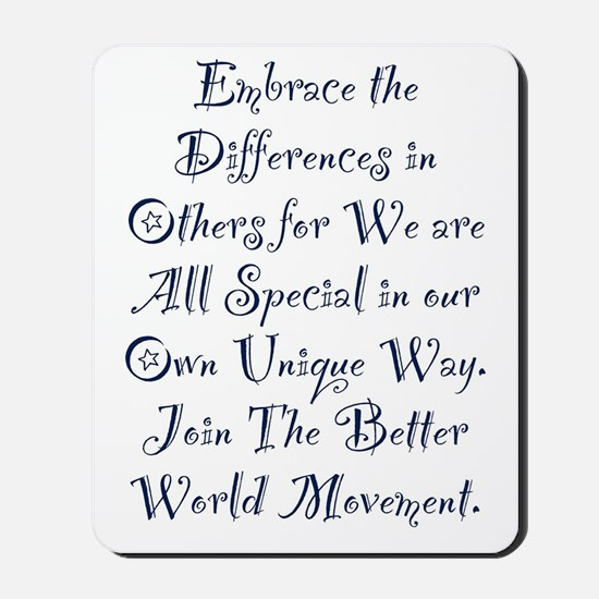 Embrace the Differences Mousepad