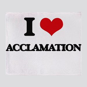 I Love Acclamation Throw Blanket