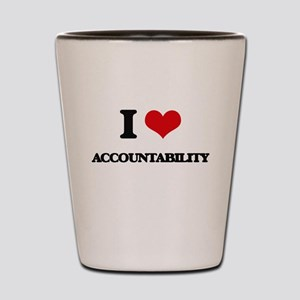 I Love Accountability Shot Glass
