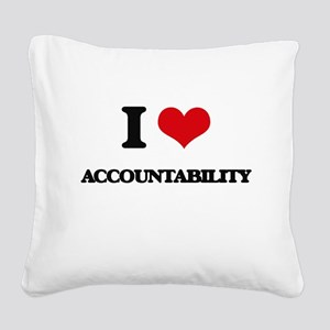 I Love Accountability Square Canvas Pillow