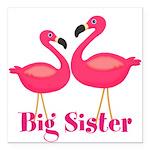 Big Sister Pink Flamingoes Square Car Magnet 3