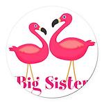 Big Sister Pink Flamingoes Round Car Magnet