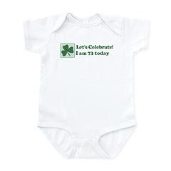 Lets Celebrate I am 73 Infant Bodysuit
