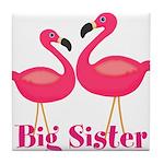 Big Sister Pink Flamingoes Tile Coaster