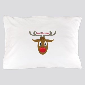 Lead The Way! Pillow Case