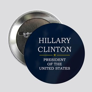 "Hillary Clinton President V3 2.25"" Button"