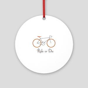 Ride Or Die Ornament (Round)