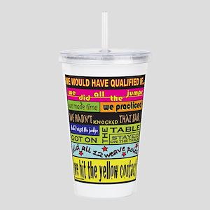 wouldqualify Acrylic Double-wall Tumbler