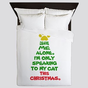 Only Speaking to My Cat This Christmas Queen Duvet