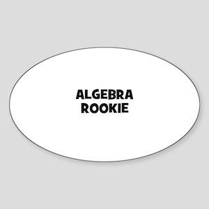 Algebra Rookie Oval Sticker