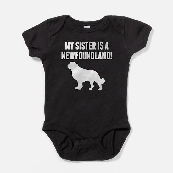 My Sister Is A Newfoundland Baby Bodysuit