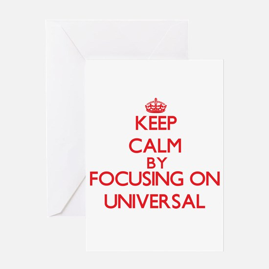 Keep Calm by focusing on Universal Greeting Cards