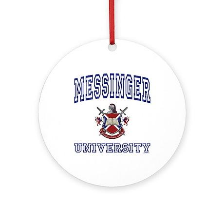 MESSINGER University Ornament (Round)