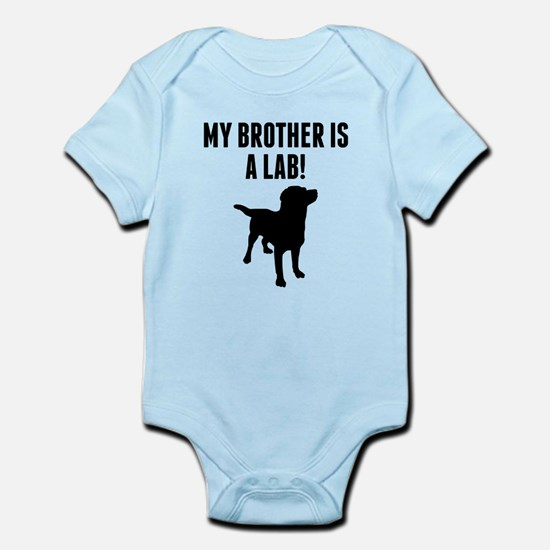 My Brother Is A Lab Body Suit