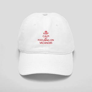 Keep Calm by focusing on Vacancies Cap