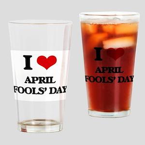 I Love April Fools' Day Drinking Glass
