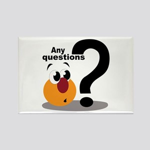 Any Questions Magnets