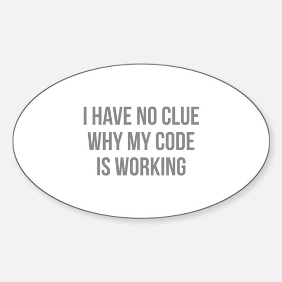 I Have No Clue Why My Code Is Working Decal