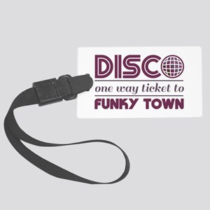 Ticket to Funky Town Luggage Tag