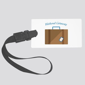 Weekend Getaway Luggage Tag