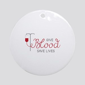 Give Blood Ornament (Round)