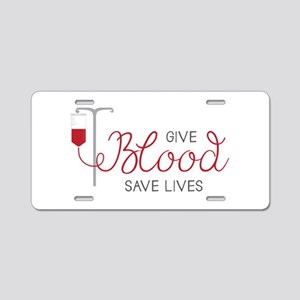 Give Blood Aluminum License Plate