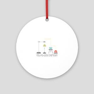 Good Chemistry Ornament (Round)