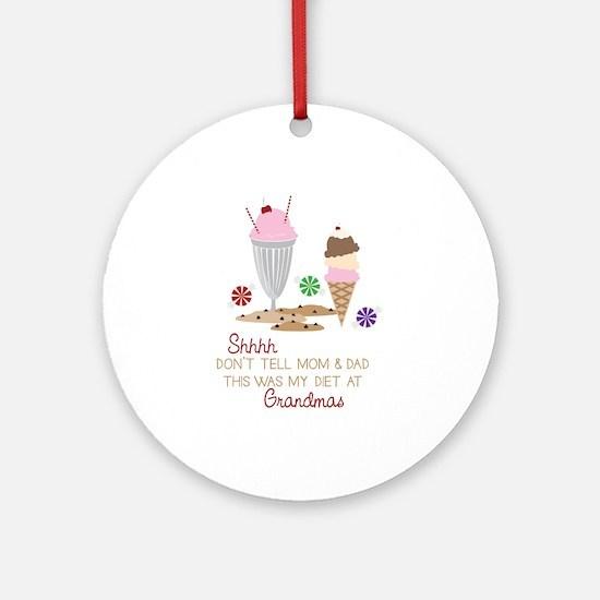 Diet at Grandmas Ornament (Round)