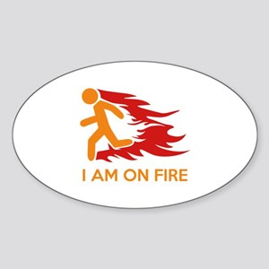 I Am On Fire Sticker (Oval)
