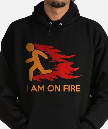 I Am On Fire Hoodie (dark)